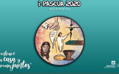 """Lanzamiento de la iPascua 2020: """"Entraré en tu casa y cenaremos juntos"""""""