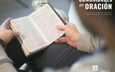 """""""Comunidades en oración"""": Para potenciar la experiencia diaria de la fe"""