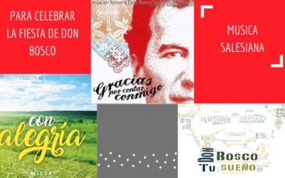 Música Salesiana para celebrar la fiesta de San Juan Bosco